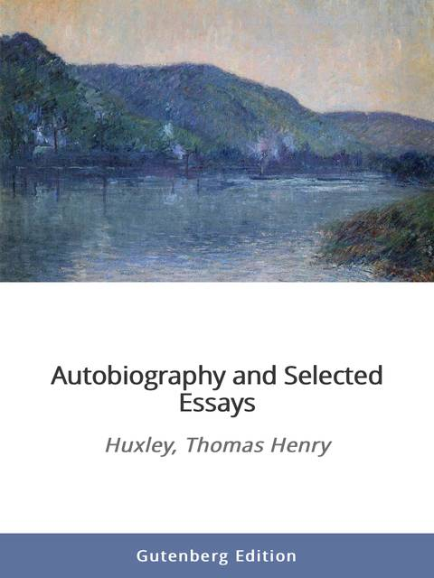 autobiography essay selected Autobiography and selected essays is presented here in a high quality paperback edition this popular classic work by thomas henry huxley is in the english language.
